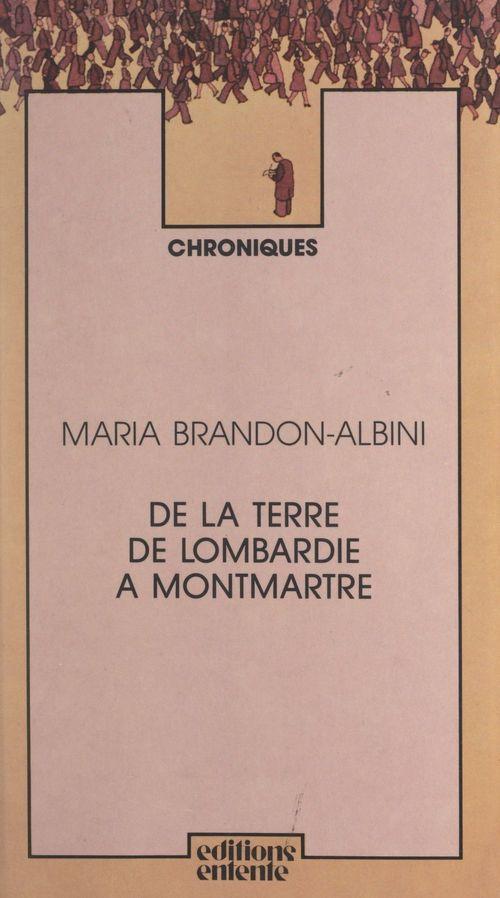 De la terre de Lombardie à Montmartre
