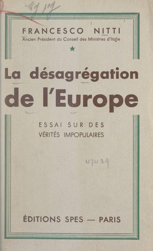 La désagrégation de l'Europe
