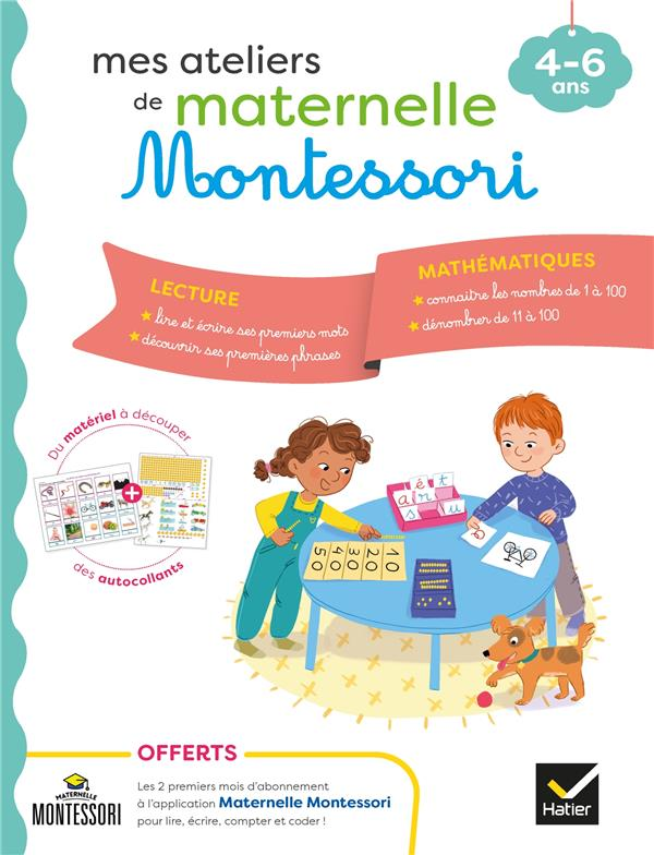 Mes ateliers de maternelle Montessori : lecture-mathématiques