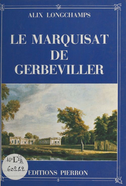 Le Marquisat de Gerbeviller