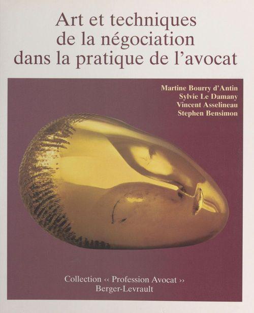 Arts et techniques de la negociation dans pratiq...