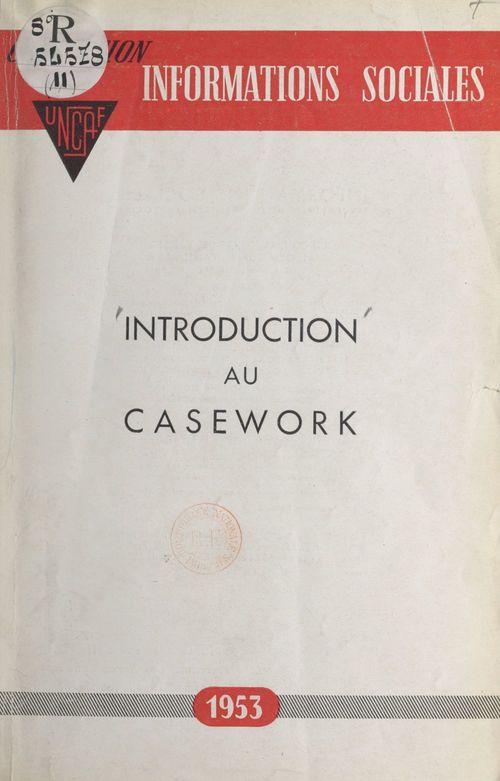 Introduction au casework