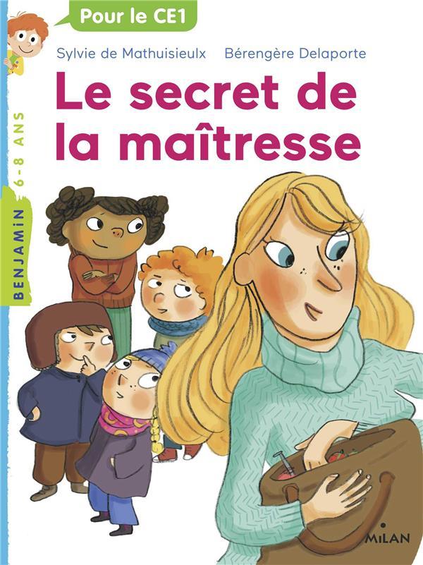 La maîtresse T.2 ; le secret de la maîtresse