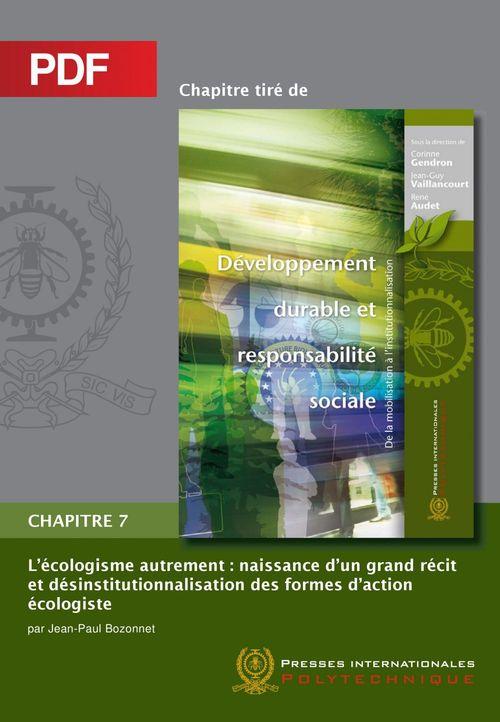 L'écologisme autrement ; naissance d'un grand récit et désinstitutionnalisation des formes d'action écologiste chapitre 7
