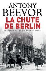 Vente EBooks : La chute de Berlin  - Antony Beevor