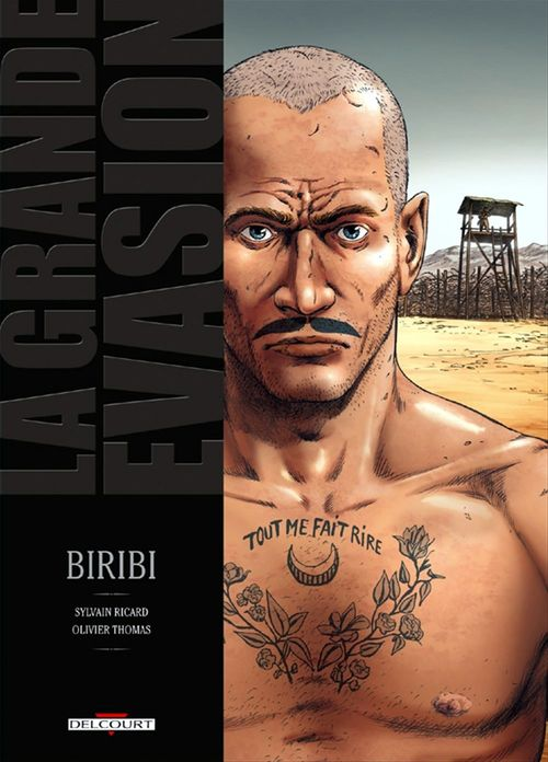 La grande évasion ; Biribi