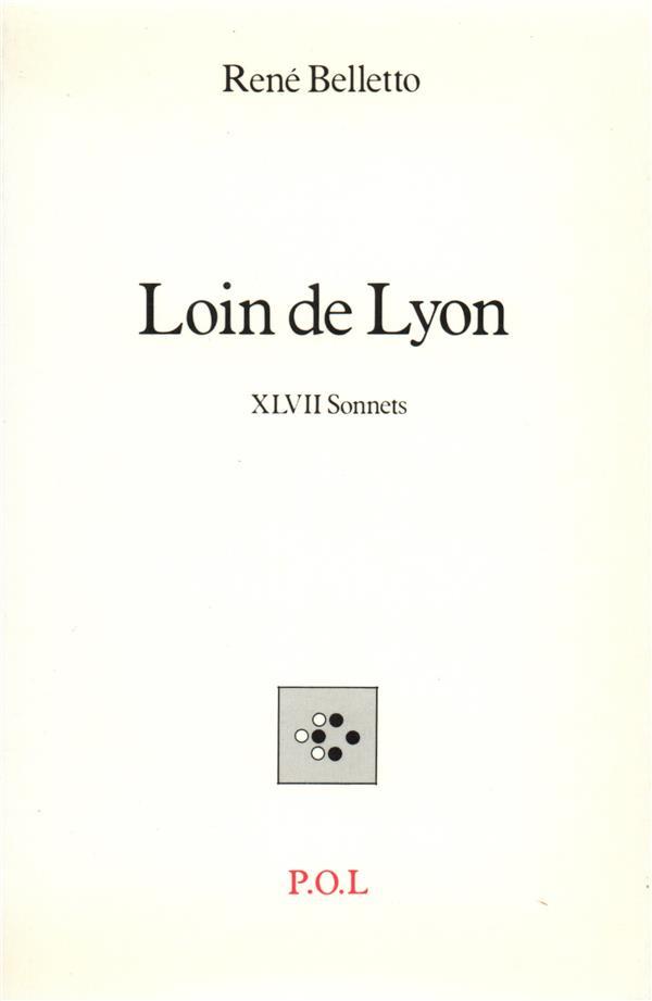 Loin de Lyon ; XLVII sonnets