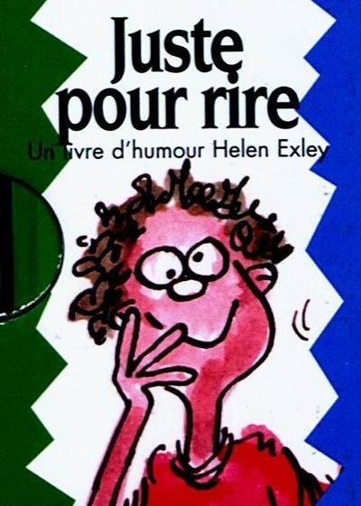 Juste Pour Rire ! Un Livre D'Humour