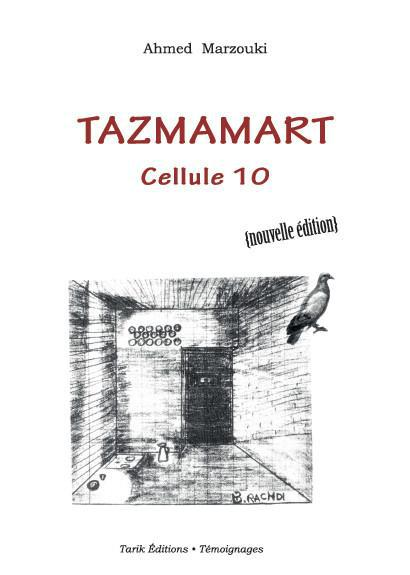 Tazmamart ; cellule 10