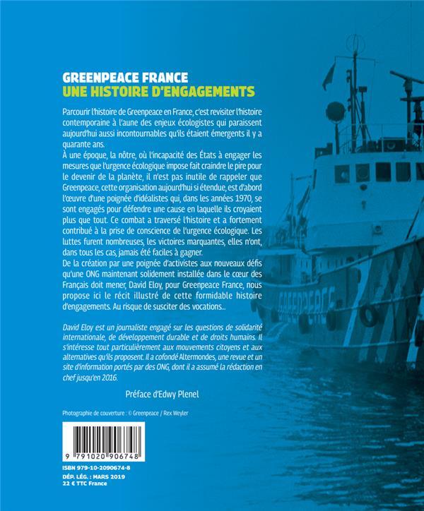 Greenpeace France ; une histoire d'engagements