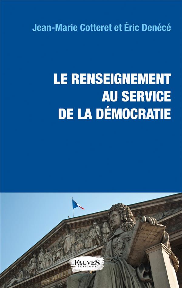 Le renseignement au service de la démocratie