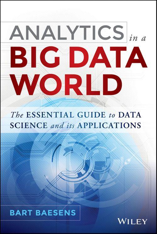 Analytics in a Big Data World