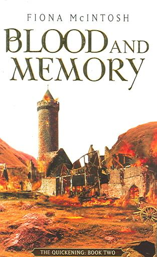 THE QUICKENING - TOME 2: BLOOD AND MEMORY