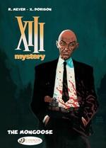 Vente Livre Numérique : XIII Mystery - Volume 1 - The Mongoose  - Xavier Dorison