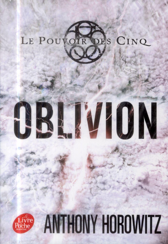 Le Pouvoir Des Cinq T.5 ; Oblivion