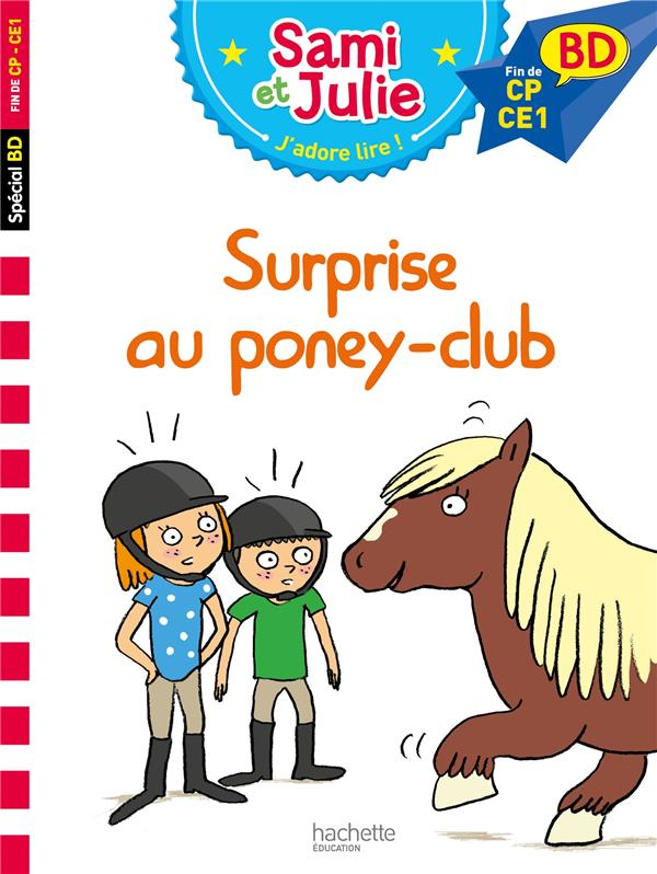 J'apprends avec Sami et Julie ; surprise au poney club !