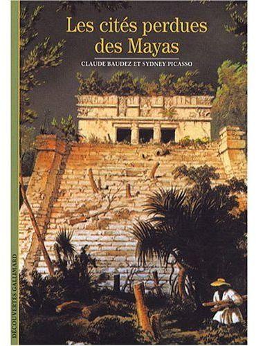 Les Cites Perdues Des Mayas