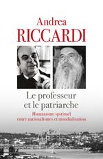Vente Livre Numérique : Le professeur et le patriarche - Humanisme spirituel entre nationalismes et mondialisation  - Andrea Riccardi - Athenagoras