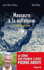 Le sang de la vigne t.21 ; massacre à la sulfateuse