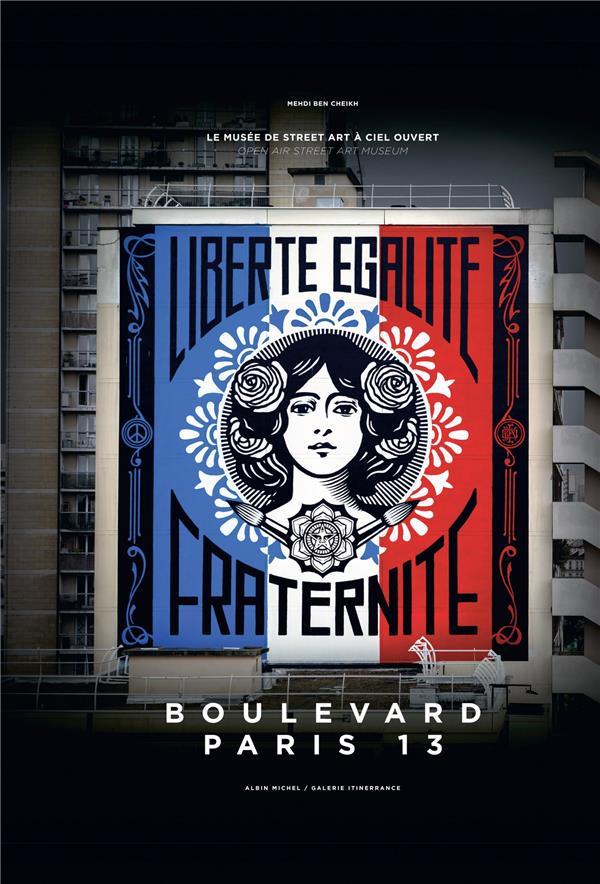 Boulevard Paris 13 ; le musée de street art à ciel ouvert