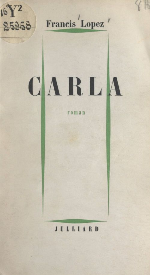 Carla  - Francis Lopez