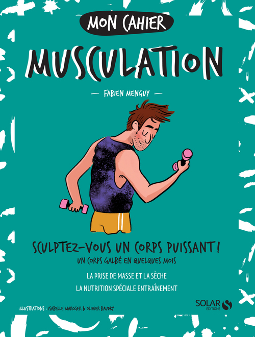 MON CAHIER ; homme musculation