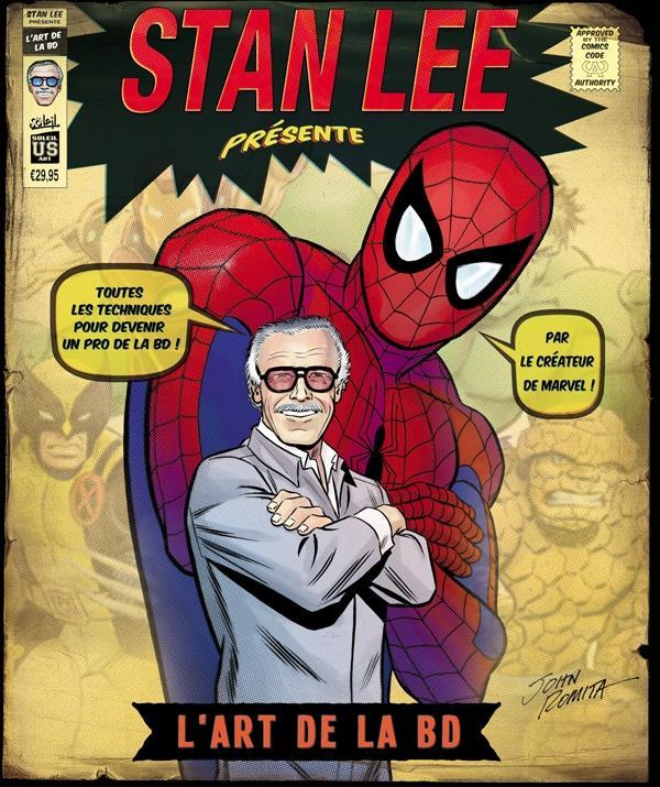 Stan Lee présente l'art de la BD