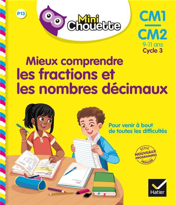Mieux comprendre les fractions et les nombres décimaux ; CM1/CM2