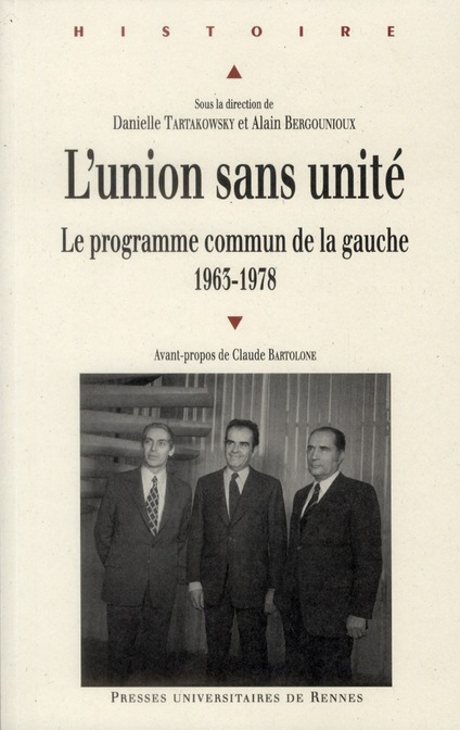 L'union sans unité ; le programme commun de la gauche (1963-1978)