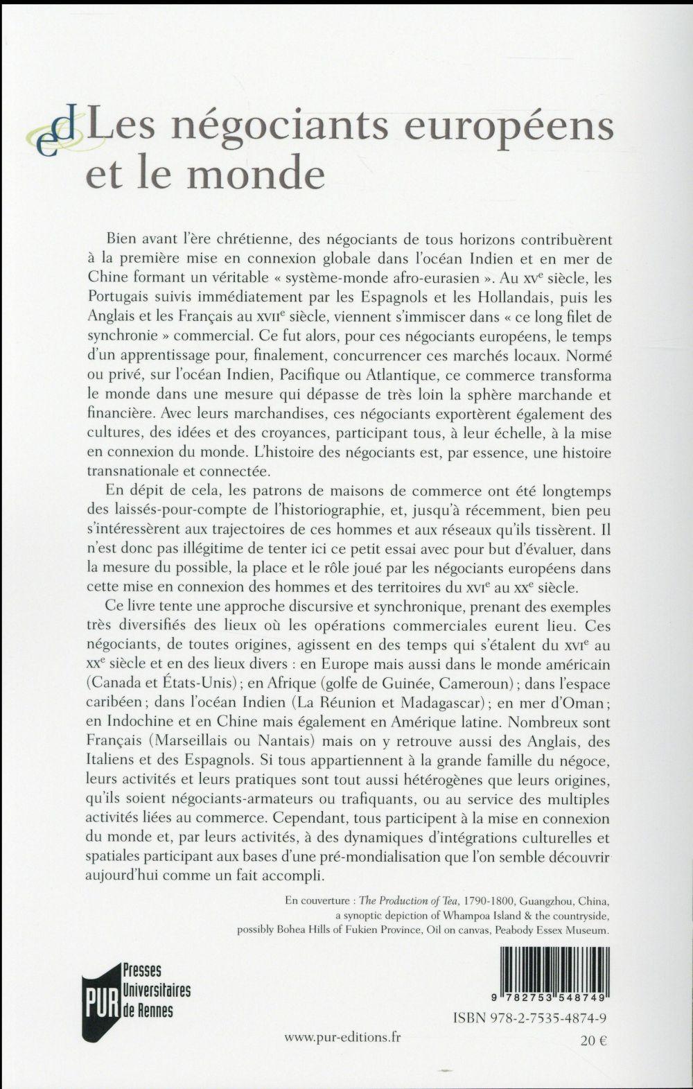 Les négociants européens et le monde ; histoire d'une mise en connexion