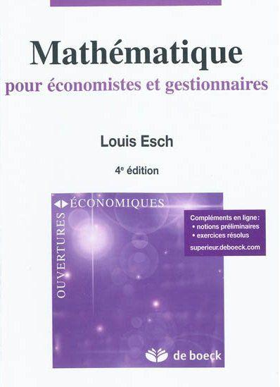 Mathematiques Pour Economistes Et Gestionnaires (4e Edition)