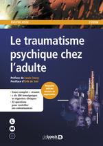 Le traumatisme psychique chez l'adulte  - Evelyne Josse