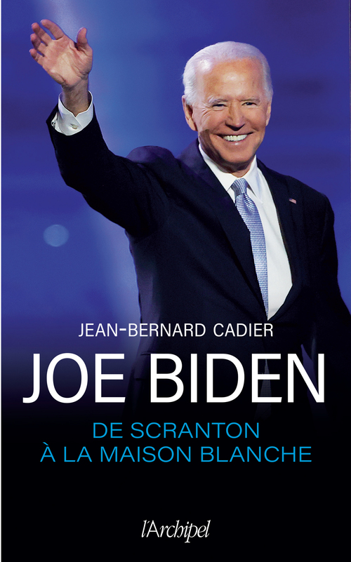 Joe Biden, de Scranton à la Maison Blanche