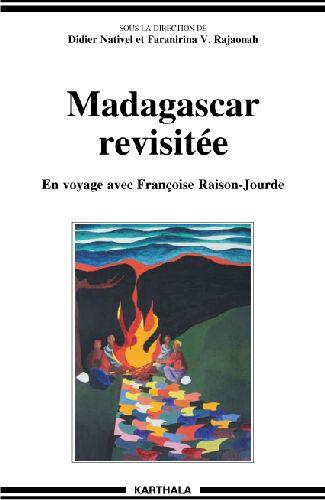 Madagascar revisitée ; en voyage avec Françoise Raison-Jourde
