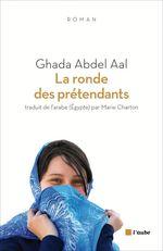 Vente EBooks : La ronde des prétendants  - Ghada ABDEL AAL