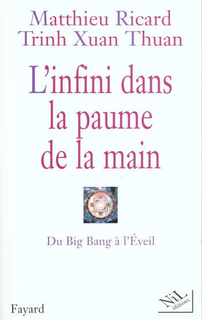 L'infini dans la paume de la main ; du Big Bang à l'Eveil