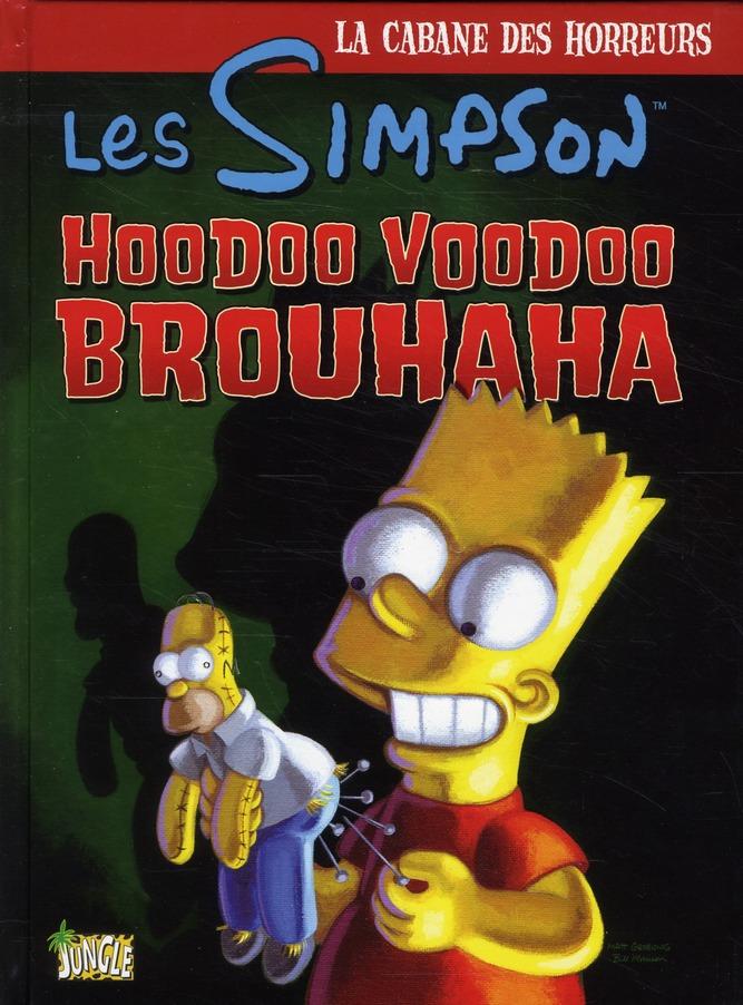 Les Simpson ; La Cabane Des Horreurs T.2 ; Hoodoo Voodoo Brouhaha