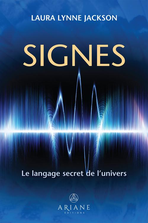 signes ; le langage secret de l'univers
