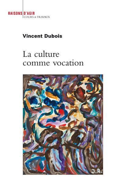 La culture comme vocation