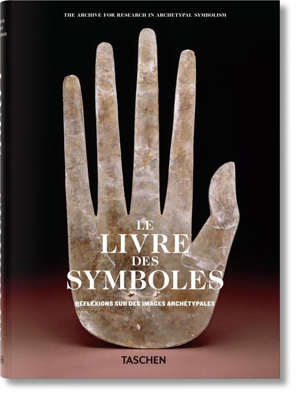 le livre des symboles ; réflexions sur des images archétypales