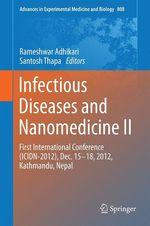 Infectious Diseases and Nanomedicine II  - Santosh Thapa - Rameshwar Adhikari