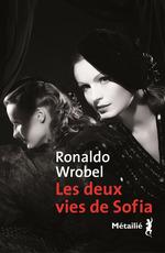 Les deux vies de Sofia  - Ronaldo Wrobel