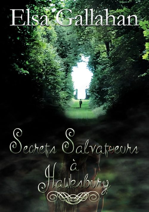 Secrets salvatueurs à Hawsbury