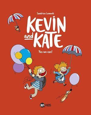 Kevin and Kate, Tome 03  - Sandrine Lemoult