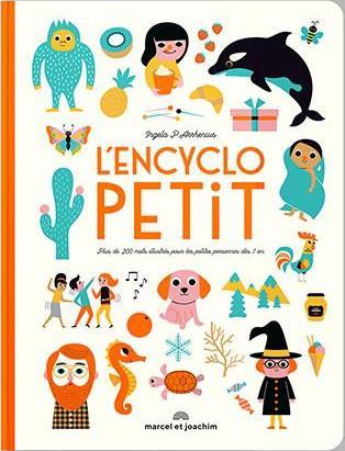 L'encyclopetit ; plus de 200 mots illustrés pour les enfants dès 1 an