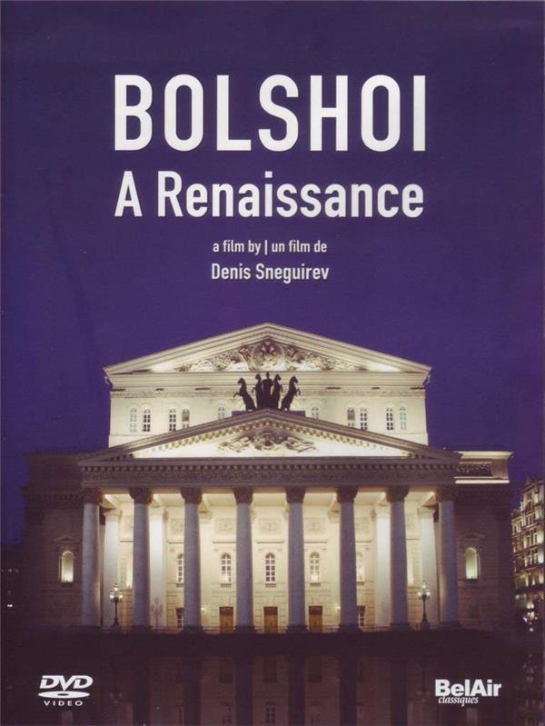 Bolchoï : la renaissance
