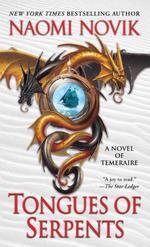 Vente EBooks : Tongues of Serpents  - Naomi Novik