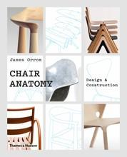 Chair anatomy : design and construction