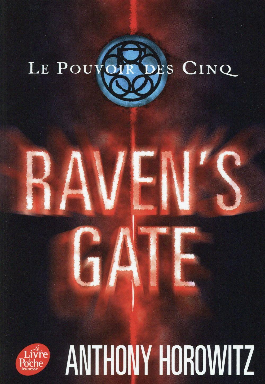 Le Pouvoir Des Cinq T.1 ; Raven'S Gate
