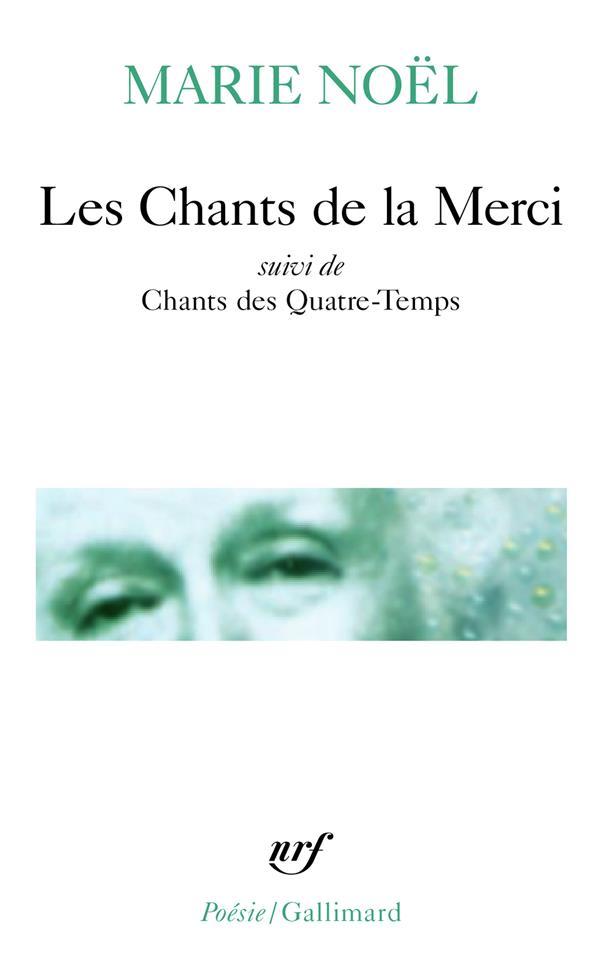 LES CHANTS DE LA MERCI  -  CHANTS DES QUATRE-TEMPS